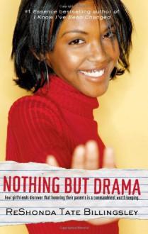 Nothing But Drama - ReShonda Tate Billingsley