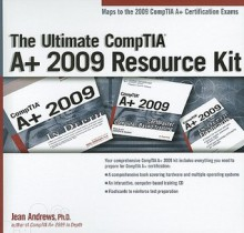 The Ultimate Comptia A+ 2009 Resource Kit - Course Technology PTR
