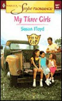 My Three Girls - Susan Floyd
