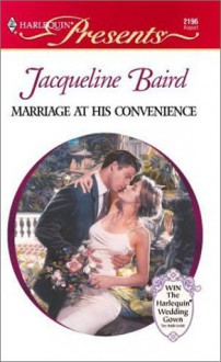 Marriage At His Convenience (Wedlocked) (Presents, 2196) - Jacqueline Baird