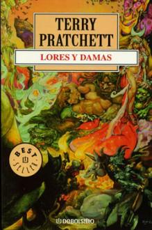 Lores y damas - Terry Pratchett, Albert Solé