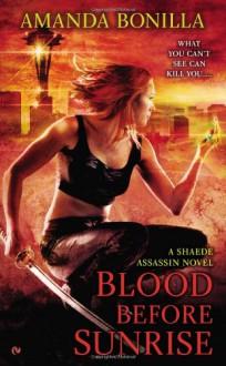 Blood Before Sunrise - Amanda Bonilla