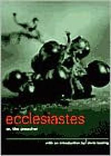 Ecclesiastes, or The Preacher - Anonymous,Doris Lessing