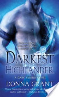 Darkest Highlander: A Dark Sword Novel - Donna Grant