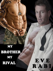 MY BROTHER, MY RIVAL - Eve Rabi