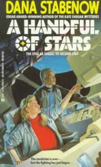 A Handful Of Stars - Dana Stabenow