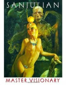 Sanjulian: Master Visionary Vol 1 - Na, Sanjulian