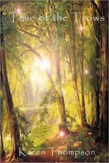 Time of the Trows - Karen Thompson