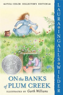 On the Banks of Plum Creek - Garth Williams, Laura Ingalls Wilder