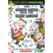 The Spring Dance from the Black Lagoon - Mike Thaler, Jared Lee