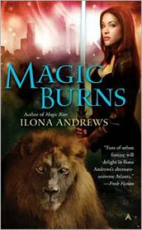 Magic Burns (Kate Daniels Series #2) -
