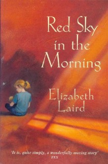 Red Sky in the Morning (PB) - Elizabeth Laird