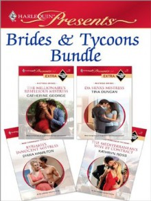 Brides & Tycoons Bundle - Catherine George, Diana Hamilton, Kathryn Ross, Tina Duncan