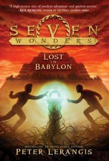 Lost in Babylon - Peter Lerangis, Torstein Norstrand