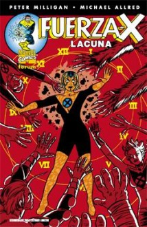 Fuerza-X #2: Lacuna - Peter Milligan, Mike Allred, Laura Allred