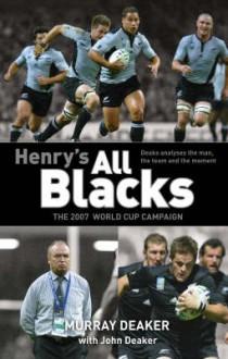 Henry's All Blacks - Murray Deaker