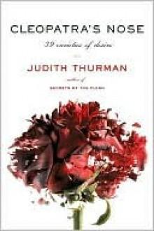 Cleopatra's Nose - Judith Thurman