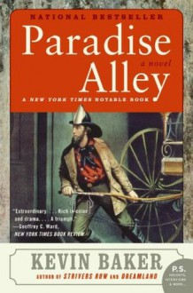 Paradise Alley (P.S.) - Kevin Baker
