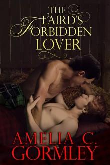The Laird's Forbidden Lover - Amelia C. Gormley
