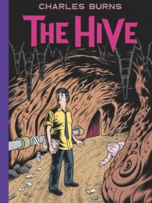 The Hive - Charles Burns