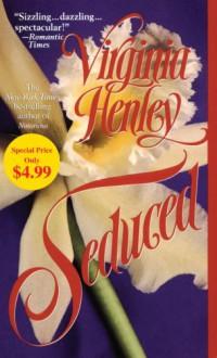 Seduced - Virginia Henley