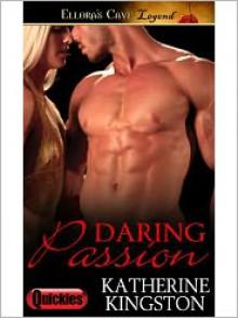 Daring Passion - Katherine Kingston