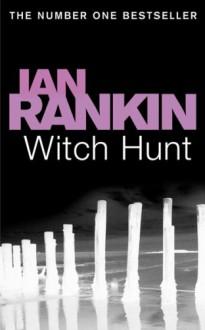 Witch Hunt - Ian Rankin, Jack Harvey