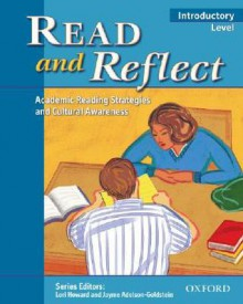 Read and Reflect Introductory Level: Academic Reading Strategies and Cultural Awareness - Jayme Adelson-Goldstein, Lori Howard