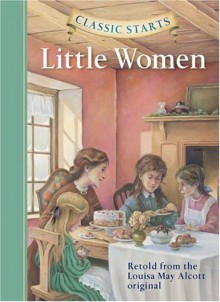 Little Women - Deanna McFadden, Lucy Corvino, Louisa May Alcott