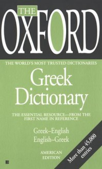 The Oxford Greek Dictionary - Oxford University Press, Oxford University Press