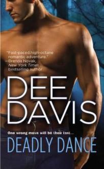 Deadly Dance - Dee Davis