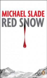Red Snow - Michael Slade