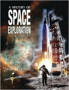 A History of Space Exploration - Tim Furniss