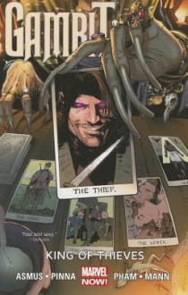 Gambit, Vol. 3: King of Thieves - James Asmus, Diogenes Neves