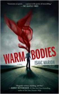 Warm Bodies -
