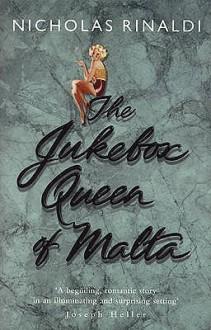The Jukebox Queen Of Malta - Nicholas Rinaldi