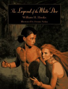 The Legend of the White Doe - William H. Hooks