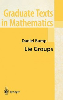 Lie Groups - Daniel Bump