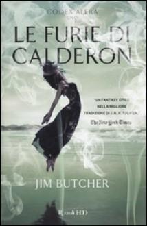 Le furie di Calderon - Jim Butcher