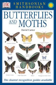 Butterflies and Moths - David Carter, Frank Greenaway