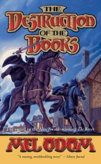 The Destruction of the Books - Mel Odom