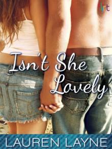 Isn't She Lovely: Flirt New Adult Romance - Lauren Layne