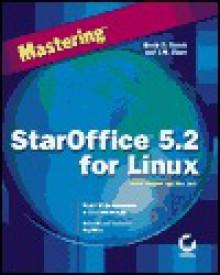 Mastering StarOffice 5.2 for Linux - David D. Busch