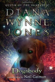 Dogsbody - Diana Wynne Jones,Neil Gaiman