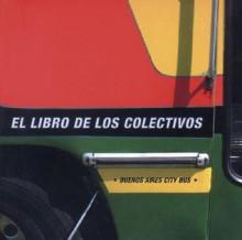 Buenos Aires City Bus - Carlos Ach val, Julieta Ulanovsky