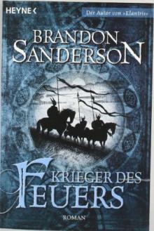 Krieger des Feuers - Brandon Sanderson,Michael Siefener