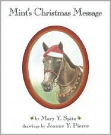 Mint's Christmas Message - Mary Y. Spitz