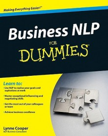Business NLP For Dummies (For Dummies (Business & Personal Finance)) - Lynne Cooper
