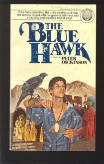 The Blue Hawk - Peter Dickinson