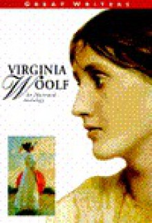 Illustrated Anthologies of Great Writers - Virginia Woolf